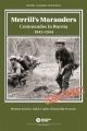 Merril's Marauders: Commandos in Burma 1943-1944
