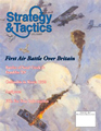 Strategy & Tactics 255: First Air Battle Over Britain
