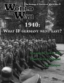 World at War 12: 1940 What if