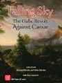 Falling Sky : The Gallic Revolt Against Caesar (2nd printing)