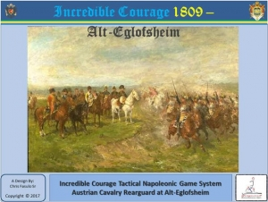 Incredible Courage 1809: Alt-Eglofsheim