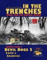 In the Trenches: Devil Dogs 2 - Faith and Sacrifice