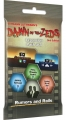 Dawn of the Zeds Expansion Pack 3: Rumors and Rails