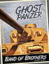 Band of Brothers: Ghost Panzer (1st edition)