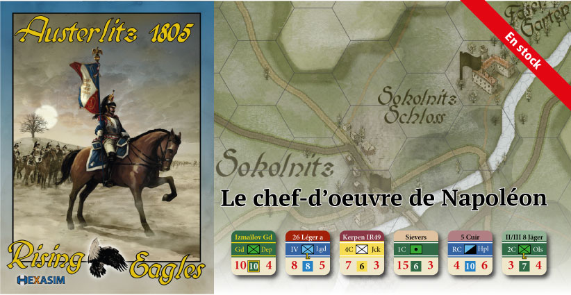 <a href='http://www.hexasim.com/fr/1860-Austerlitz-1805-Rising-eagles.html'>Disponible dès maintenant !</a>