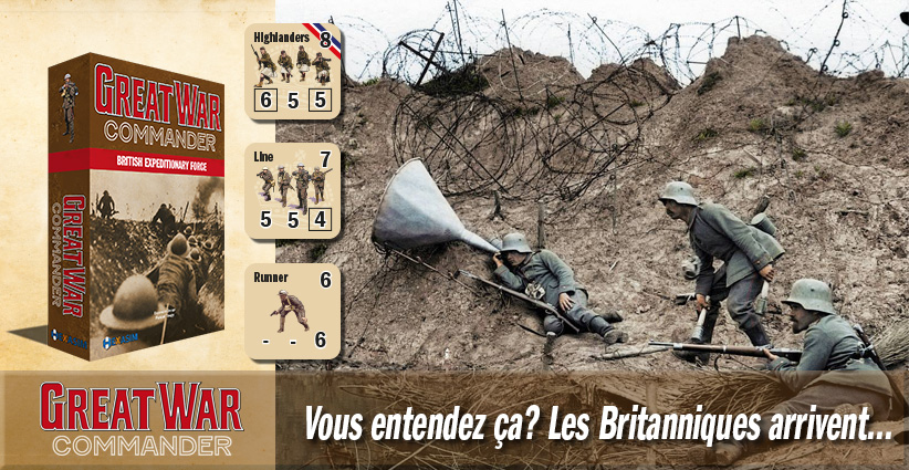 <a href='//www.hexasim.com/fr/2699-Great-War-Commander-British-Expeditionary-Force.html'>Commandez dès maintenant !</a>